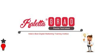 Explore your Digital Marketing Skills with Raletta Grad