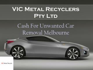 Get Cash For Car Removal Melbourne