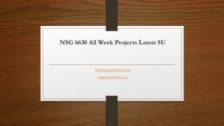NSG 6630 All Week Projects Latest SU