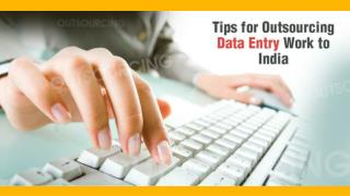 Top Benefits of Outsourcing Data Entry Work to India