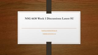 NSG 6630 Week 1 Discussions Latest SU