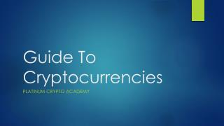 A Guide to Cryptocurrencies-What You Must Know as a Trader | crypto Trading guide