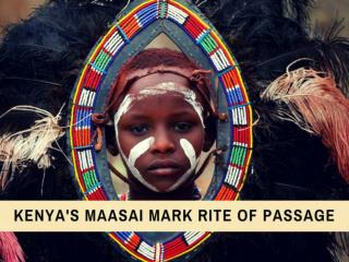 Kenya's Maasai mark rite of passage
