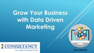Grow Your Business with Data Driven Marketing