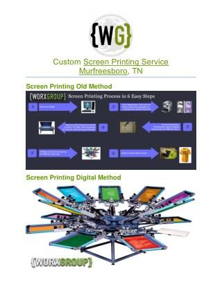 Worx Group | Custom Screen Printing Procedure
