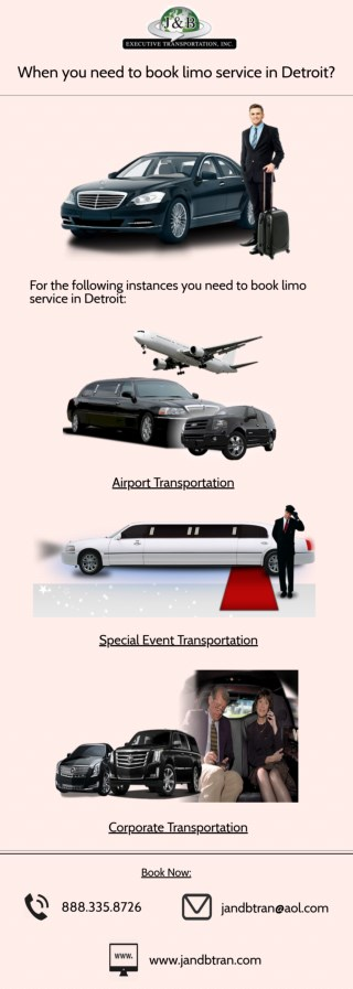 When you need to book limo service in Detroit?