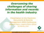 Overcoming the challenges of sharing information and records in the health industry