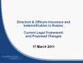 Directors  Officers Insurance and Indemnification in Russia:  Current Legal Framework and Proposed Changes   17 March 20