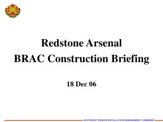 Redstone Arsenal BRAC Construction Briefing 18 Dec 06