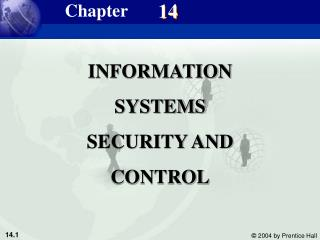 INFORMATION SYSTEMS SECURITY AND CONTROL