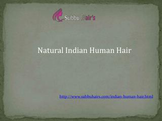 Indian Human Hair Extension Chennai - Subbuhair