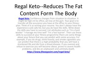 Regal Keto--Lose  Weight Faster & Easier