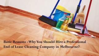 Benefits of hiring a Professional end of lease Cleaning Company