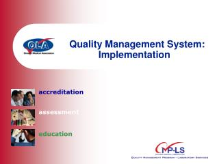Quality Management System: Implementation
