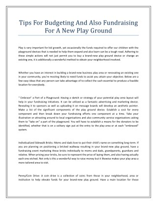 Tips For Budgeting And Also Fundraising For A New Play Ground