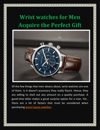 Wrist watches for Men Acquire the Perfect Gift