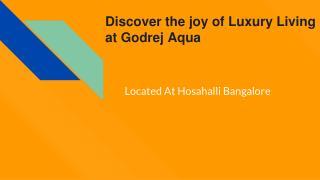 Godrej Aqua - Discover The Joy Of Luxury Living