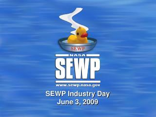 SEWP Industry Day June 3, 2009