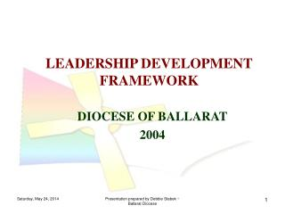 LEADERSHIP DEVELOPMENT FRAMEWORK