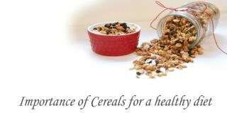 Importance of cereals for a healthy diet