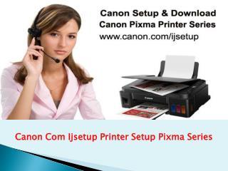 Canon Com Ijsetup Pixma Series, www.canon.com/ijsetup