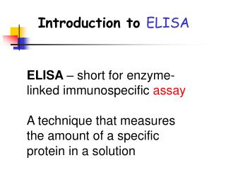 Introduction to  ELISA