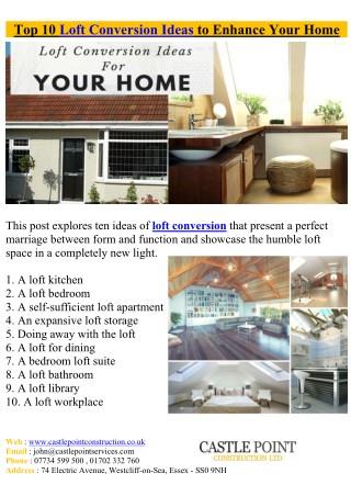 Top 10 Loft Conversion Ideas to Enhance Your Home
