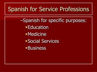 Spanish for Service Professions