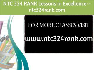 NTC 324 RANK Lessons in Excellence-- ntc324rank.com
