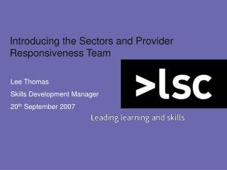 Introducing the Sectors and Provider Responsiveness Team