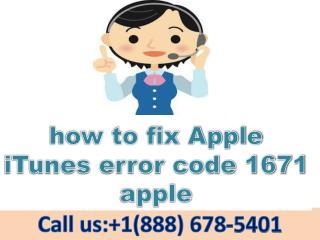 how to fix Apple itunes error code 1671 apple
