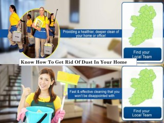 Know How To Get Rid Of Dust In Your Home