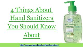 4 Things About Hand Sanitizers You Should Know About
