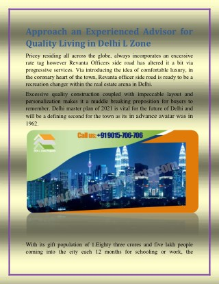 Approach an Experienced Advisor for Quality Living in Delhi L Zone