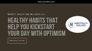 Healthy Habits That Help You Kick-start Your Day with Optimism.