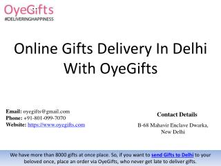 Online Gifts Delivery In Delhi With OyeGifts