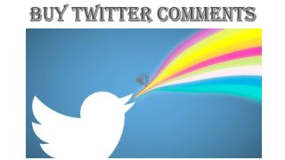 Buy Twitter Comments – Enhance Online List