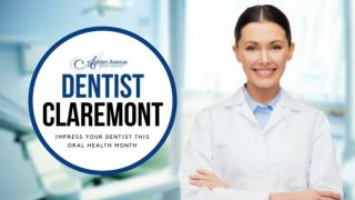Impress Your Claremont Dentist This Oral HealthMonth