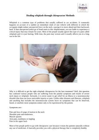 Healing whiplash through chiropractor Methods