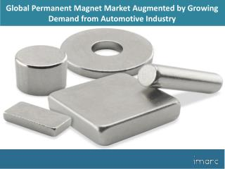 Global Permanent Magnet Market Sales, Size, Demand Analysis, Growth Status, Opportunity & Forecast till 2018-2023