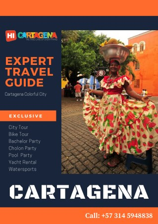 Expert Cartagena Travel Guide : Things to do in Cartagena