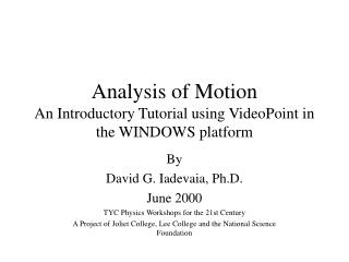 Analysis of Motion An Introductory Tutorial using VideoPoint in the WINDOWS platform