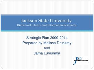 Jackson State University Division of Library and Information Resources