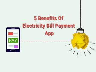 5 Benefits Of Electricity Bill Payment App