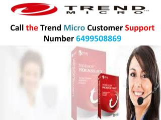 Dial the Trend Micro Contact Number 6499508869 and get fast solution