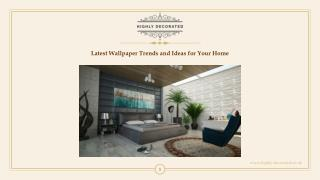 Latest Wallpaper Trends and Ideas for Your Home