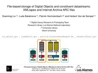 File-based storage of Digital Objects and constituent datastreams:  XMLtapes and Internet Archive ARC files