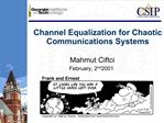 Channel Equalization for Chaotic Communications Systems