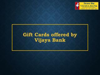 Gift Cards offered by Vijaya Bank