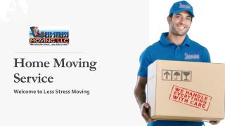 Home Moving Service - Less Stress Moving